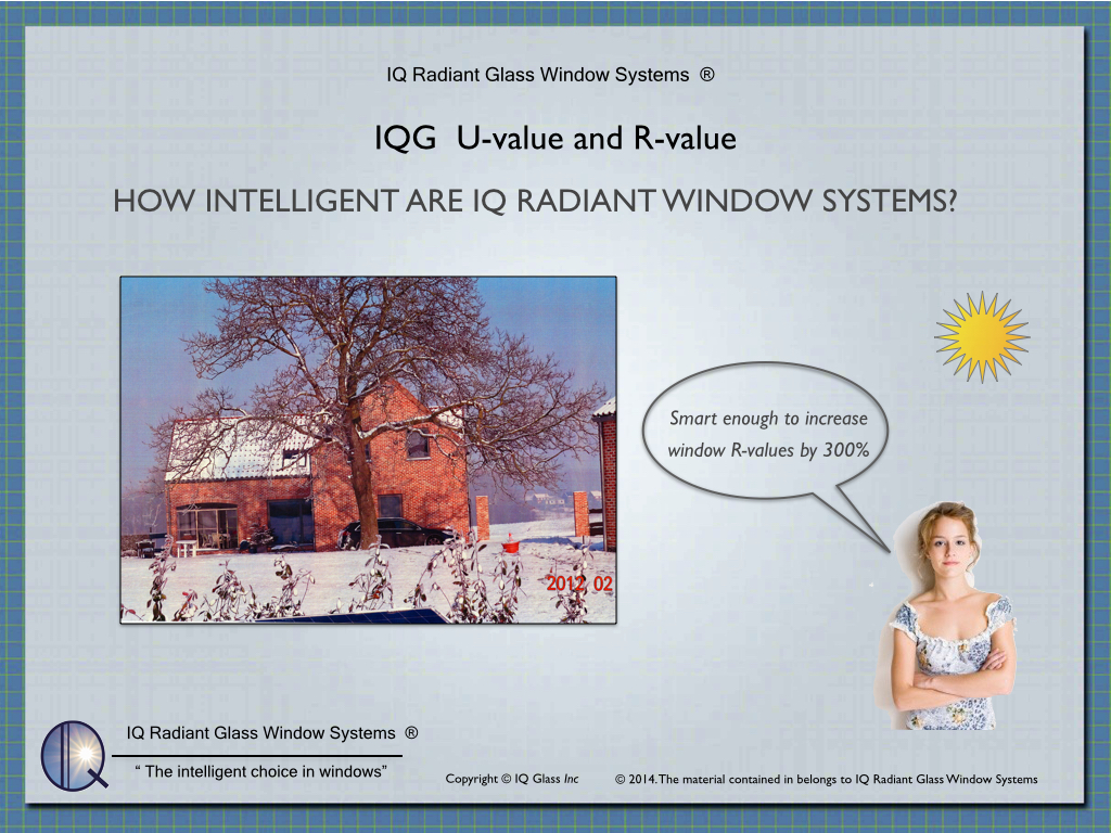 Iq radiant for Window r value